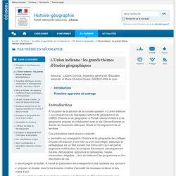 L'Union indienne : les grands thèmes d'études géographiques-Histoire-géographie-Éduscol