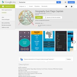 Geography Quiz Flags Capitals – Applications Android sur Google Play