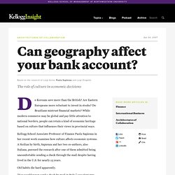 Can geography affect your bank account? - The role of culture in economic decisions
