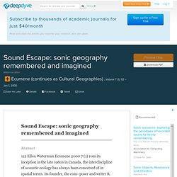 Sound Escape: sonic geography remembered and imagined