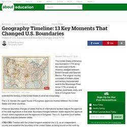 Geography Timeline: 13 Key Moments That Changed U.S. Boundaries