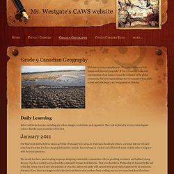 Grade 9 Geography - Ms. Westgate's CAWS website