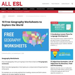 10 Free Geography Worksheets to Explore the World - ALL ESL