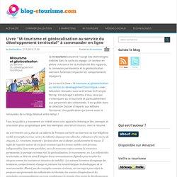 """Livre """"M-tourisme et géolocalisation au service du développement territorial"""" (version papier et numérique)"""