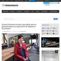Pinterest se lance aujourd'hui dans la géolocalisation, les explications de Stéphanie Tramicheck