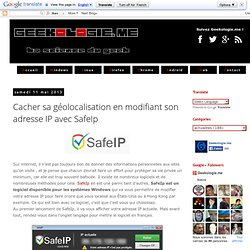 Cacher sa géolocalisation en modifiant son adresse IP avec SafeIp