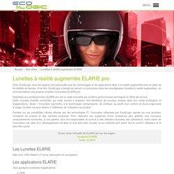 Eco&Logic - La géolocalisation de dernière génération - Lunettes à réalité augmentée ELARIE