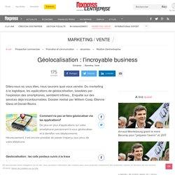 Géolocalisation : l'incroyable business