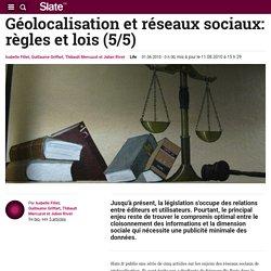 Géolocalisation et réseaux sociaux: règles et lois (5/5)