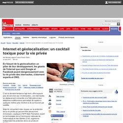 Internet et géolocalisation: un cocktail toxique pour la vie privée