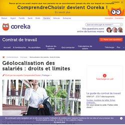 Géolocalisation des salariés: droits et limites