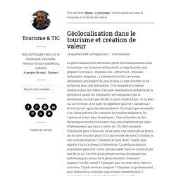 Géolocalisation dans le tourisme et création de valeur — Tourisme & TIC