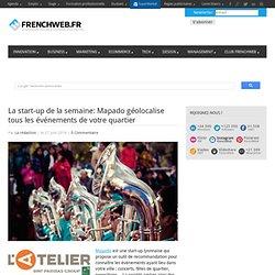 La start-up de la semaine: Mapado géolocalise tous les événements de votre quartier