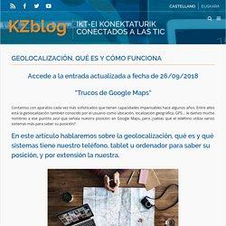 Geolocalización, qué es y cómo funciona – KZblog