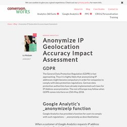 Anonymize IP Geolocation Accuracy Impact Assessment