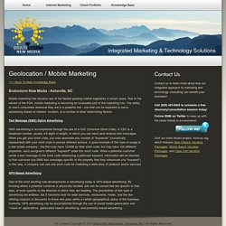 Geolocation / Mobile Marketing - BNM Asheville, NC