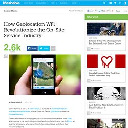 How Geolocation Will Revolutionize the On-Site Service Industry