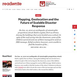 Mapping, Geolocation and the Future of Scalable Disaster Response