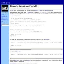 Géolocation d'une adresse IP via le DNS