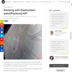 Working with Geolocation watchPosition() API - The Code of a Ninja