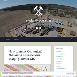 How to make Geological Map and Cross sections using Quantum GIS – steelandrocks.com