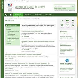 Géologie externe : évolution des paysages-Sciences de la vie et de la Terre-Éduscol