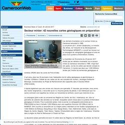 Secteur minier: 42 nouvelles cartes géologiques en préparation