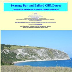 Geology of Swanage Bay and Ballard Cliff - by Ian West.