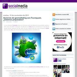 Acciones de geomarketing con Foursquare. ¿Estamos preparados? ~ massocialmedia