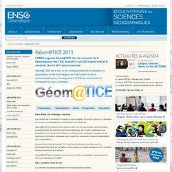 GéomaTICE 2013 : ENSG - Ecole Nationale des Sciences Géographiques
