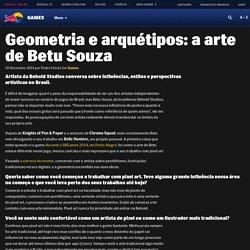 Geometria e arquétipos: a arte de Betu Souza