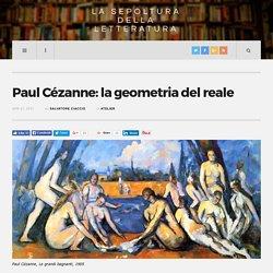 Paul Cézanne: la geometria del reale - La Sepoltura della Letteratura