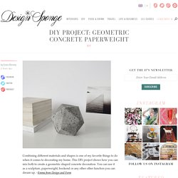 DIY Project: Geometric Concrete Paperweight
