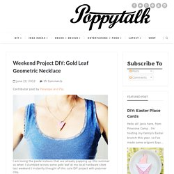 Weekend Project DIY: Gold Leaf Geometric Necklace