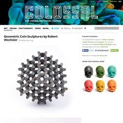 Geometric Coin Sculptures by Robert Wechsler