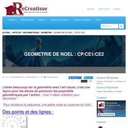 GEOMETRIE DE NOEL : CP/CE1/CE2