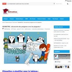 GEOMETRIE : découverte des polygones avec les pingouins !