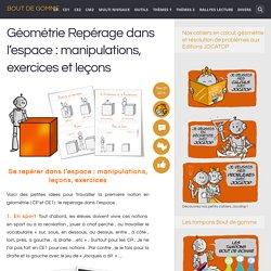 Géométrie Repérage dans l'espace : manipulations, exercices et leçons