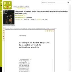 Le dialogue de Joseph Beuys avec la géométrie à l'écart du minimalisme américain