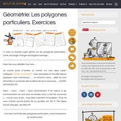 Géométrie: Les polygones particuliers. Exercices