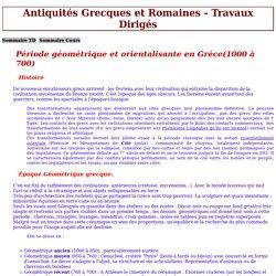 Antiquités Grecques - TD : Périodes Géométrique Orientalisant et archaique