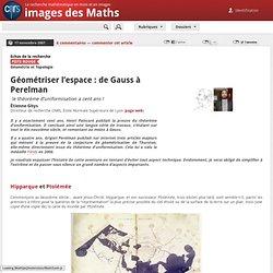Géométriser l'espace : de Gauss à Perelman