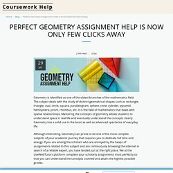 Perfect Geometry Assignment Help Is Now Only Few Clicks Away - Coursework Help