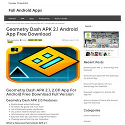 Geometry Dash APK 2.1 Android App Free Download - Full Android Apps