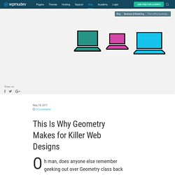 This Is Why Geometry Makes for Killer Web Designs