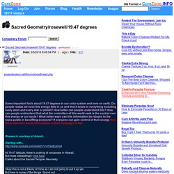 Sacred Geometry/rosewell/19.47 degrees (Conspiracy Forum) 3/5/2013 2042886