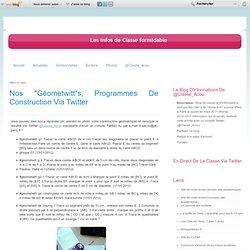 """Nos """"géometwitt""""s, programmes de construction via Twitter - Les infos de Classe formidable"""