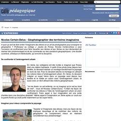 Nicolas Certain-Delus : Géophotographier des territoires imaginaires
