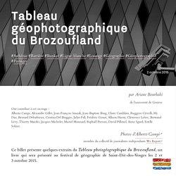 Tableau géophotographique du Brozoufland