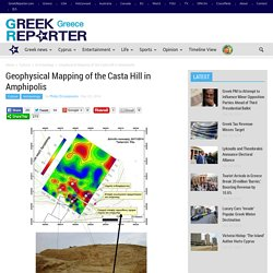 Geophysical Mapping of the Casta Hill in Amphipolis